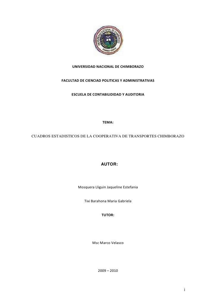 UNIVERSIDAD NACIONAL DE CHIMBORAZO<br />FACULTAD DE CIENCIAD POLITICAS Y ADMINISTRATIVAS<br />ESCUELA DE CONTABILIDIDAD Y ...