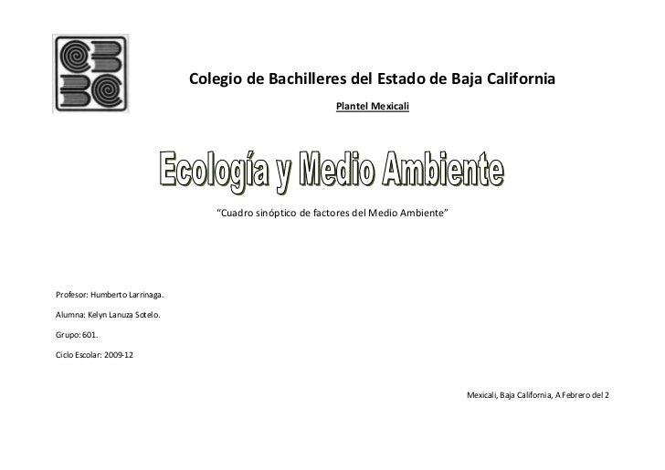 Colegio de Bachilleres del Estado de Baja California                                                            Plantel Me...