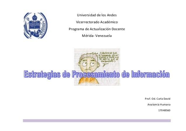 Universidad de los Andes Vicerrectorado Académico Programa de Actualización Docente Mérida- Venezuela Prof. Od. Carla Davi...