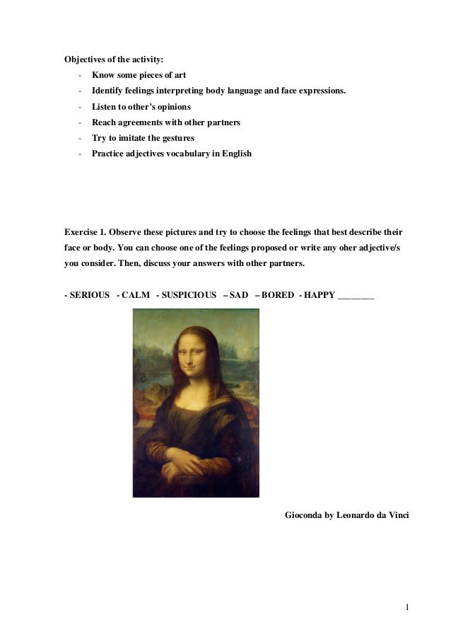 Objectives of the activity: -  Know some pieces of art  -  Identify feelings interpreting body language and face expressio...