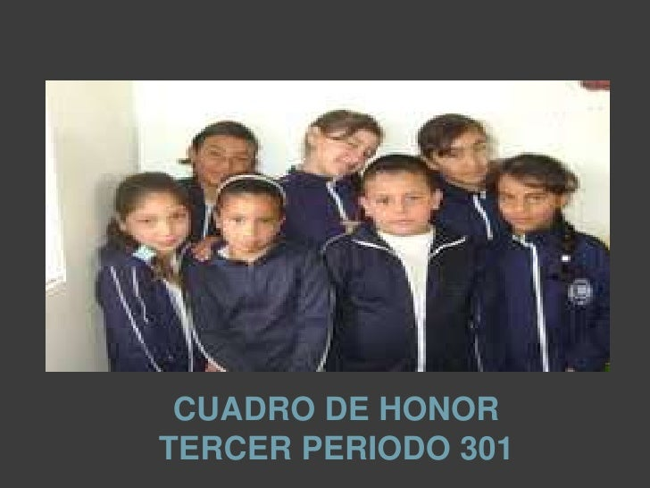 CUADRO DE HONORTERCER PERIODO 301<br />