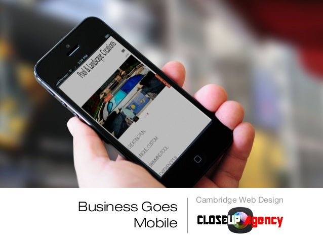 Cambridge Web DesignBusiness Goes       Mobile