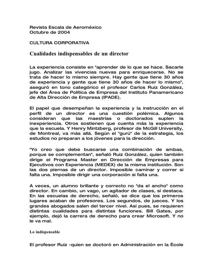Revista Escala de Aeroméxico Octubre de 2004  CULTURA CORPORATIVA  Cualidades indispensables de un director  La experienci...