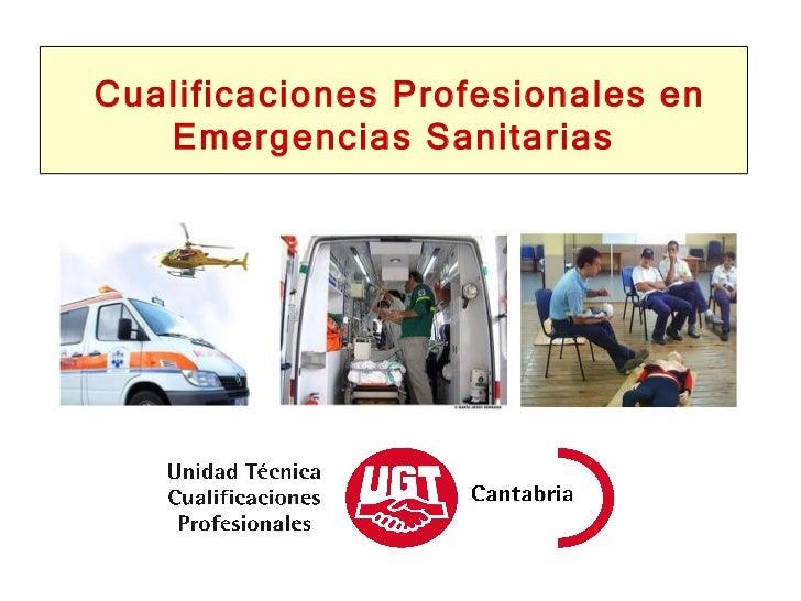 Cualificaciones Profesionales en Emergencias Sanitarias