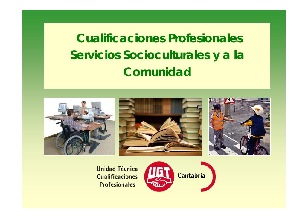 Cualificaciones ProfesionalesServicios Socioculturales y a la          Comunidad