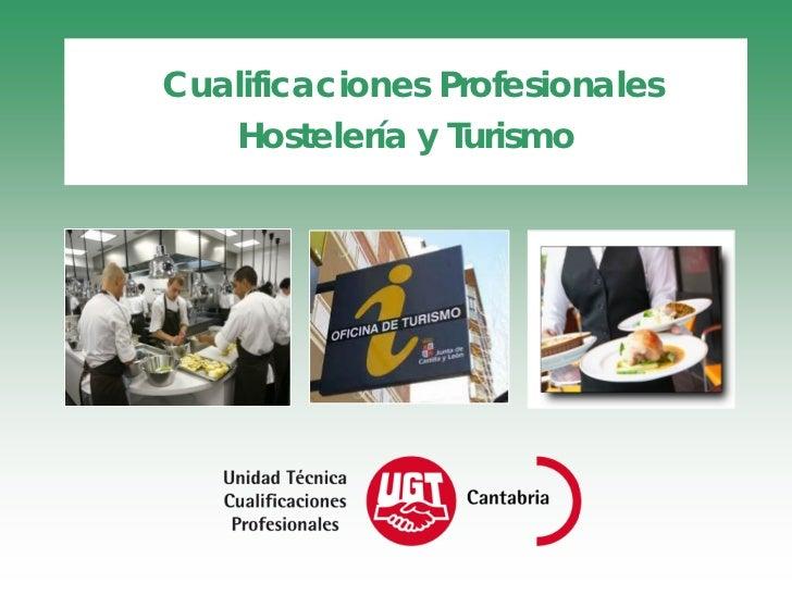 Cualificaciones Profesionales   Hostelería y Turismo