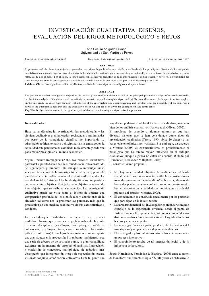 INVESTIGACIÓN CUALITATIVA: DISEÑOS,         EVALUACIÓN DEL RIGOR METODOLÓGICO Y RETOS                                     ...