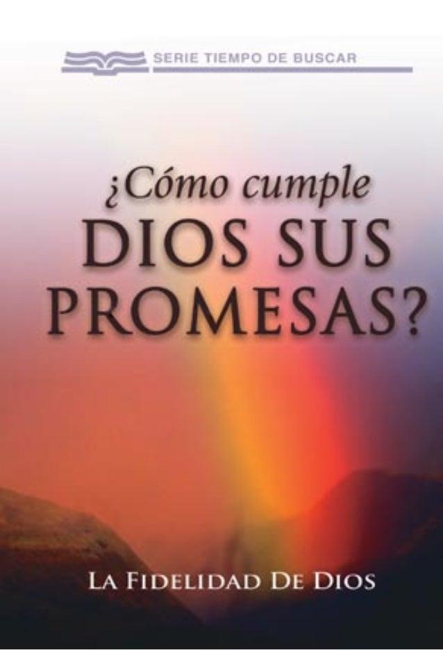 CÓMO CUMPLE DIOS SUS PROMESAS? ¿Q ué sucede cuando hemos cumplido con nuestra parte de «creer», pero no hemos visto ningún...