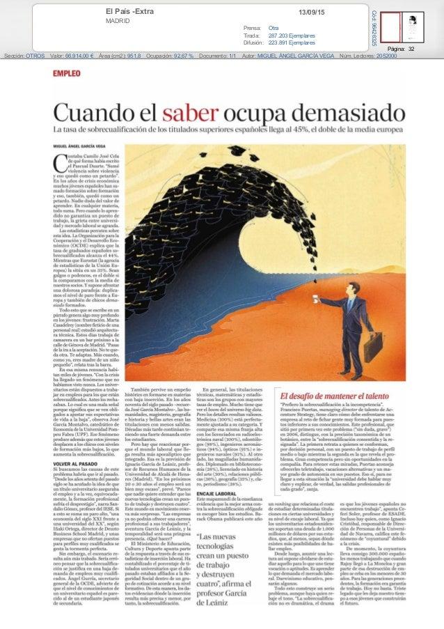 13/09/15El País -Extra MADRID Prensa: Otra Tirada: 287.203 Ejemplares Difusión: 223.891 Ejemplares Página: 32 Sección: OTR...