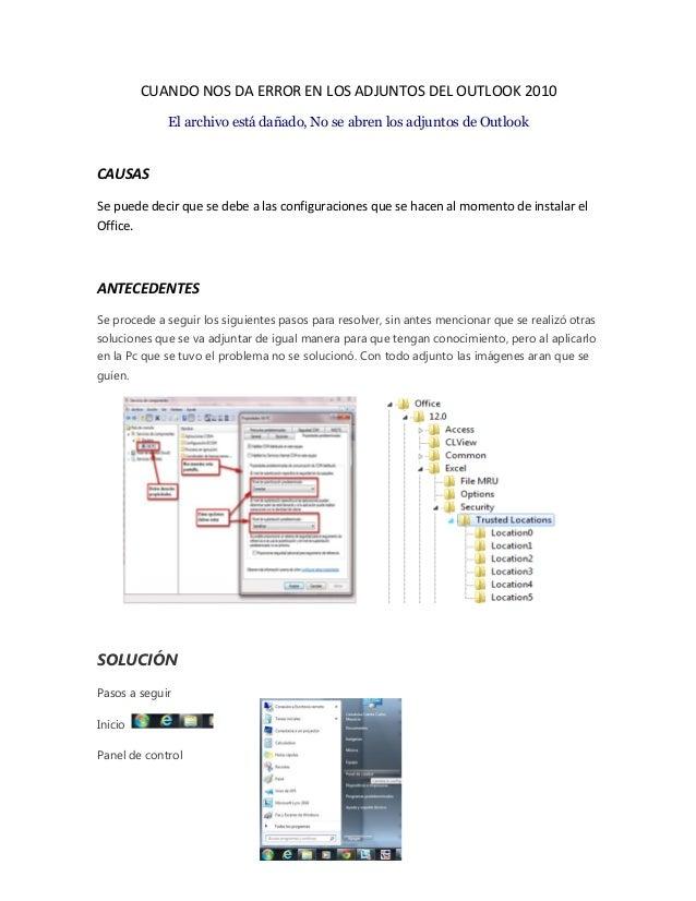 CUANDO NOS DA ERROR EN LOS ADJUNTOS DEL OUTLOOK 2010 El archivo está dañado, No se abren los adjuntos de Outlook  CAUSAS S...