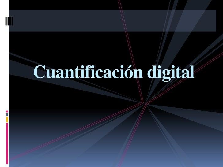 Cuantificación digital