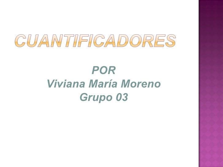POR Viviana María Moreno Grupo 03