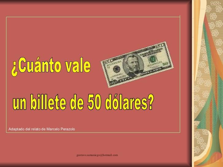 Cuanto vale un billete de 50 dolares for Cuanto cuesta un segway