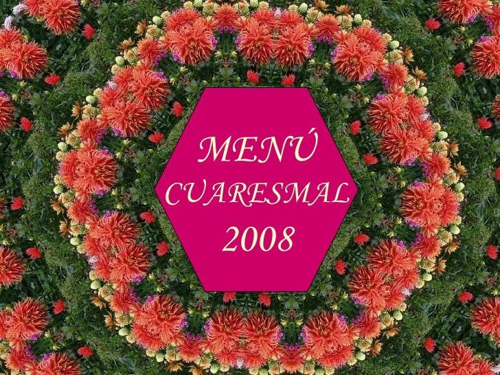 MENÚ CUARESMAL 2008