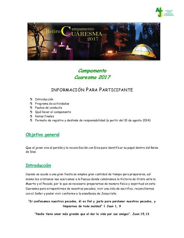 Campamento Cuaresma 2017 INFORMACIÓN PARA PARTICIPANTE  Introducción  Programa de actividades  Pautas de conducta  Qué...