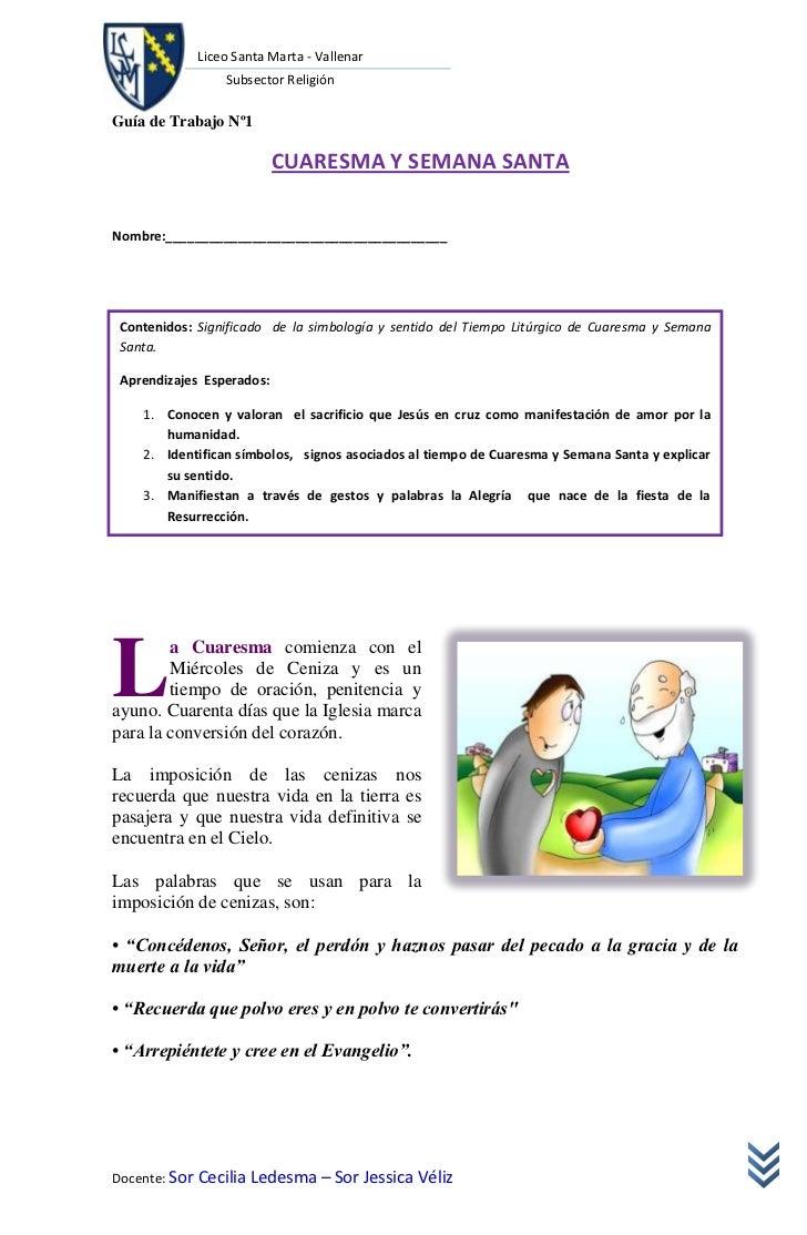 Liceo Santa Marta - Vallenar                 Subsector ReligiónGuía de Trabajo Nº1                           CUARESMA Y SE...