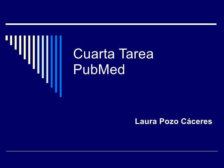 Cuarta Tarea PubMed Laura Pozo Cáceres