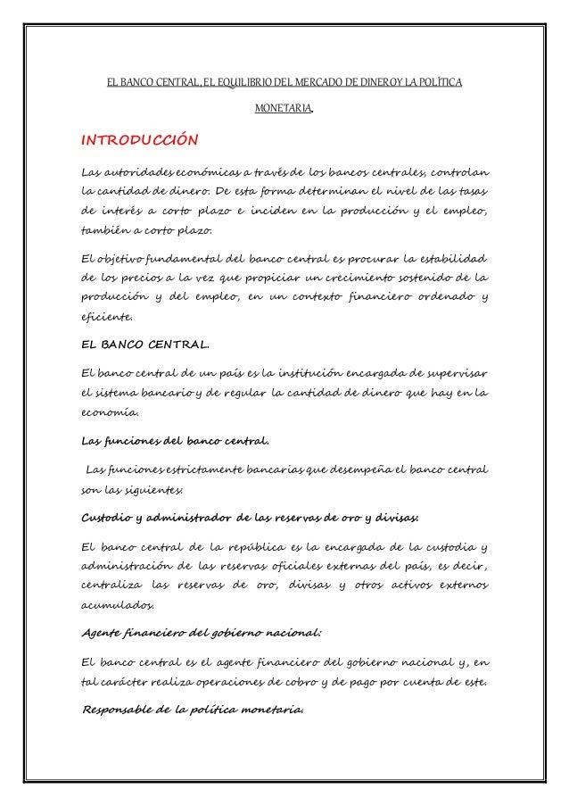 EL BANCO CENTRAL, EL EQUILIBRIO DEL MERCADO DE DINEROY LAPOLÍTICA MONETARIA. INTRODUCCIÓN Las autoridades económicas a tra...