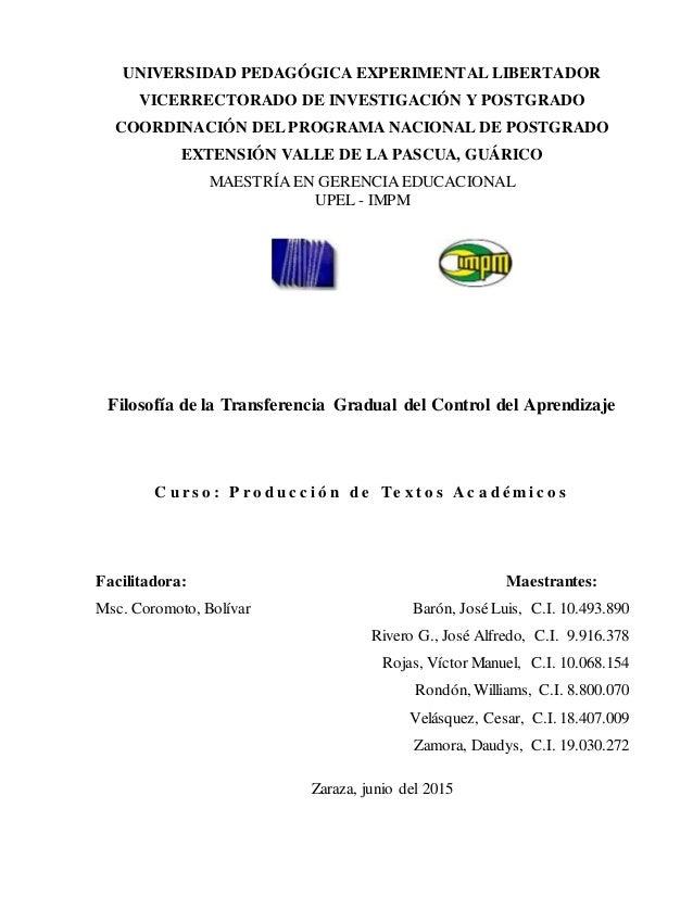 UNIVERSIDAD PEDAGÓGICA EXPERIMENTAL LIBERTADOR VICERRECTORADO DE INVESTIGACIÓN Y POSTGRADO COORDINACIÓN DEL PROGRAMA NACIO...