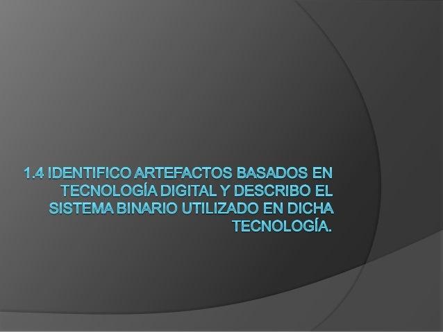 Sistema Binario   El sistema binario es un sistema de numeración usado    en ciencias e informática, es un sistema de num...