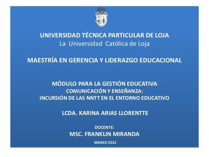 UNIVERSIDAD TÉCNICA PARTICULAR DE LOJA        La Universidad Católica de LojaMAESTRÍA EN GERENCIA Y LIDERAZGO EDUCACIONAL ...
