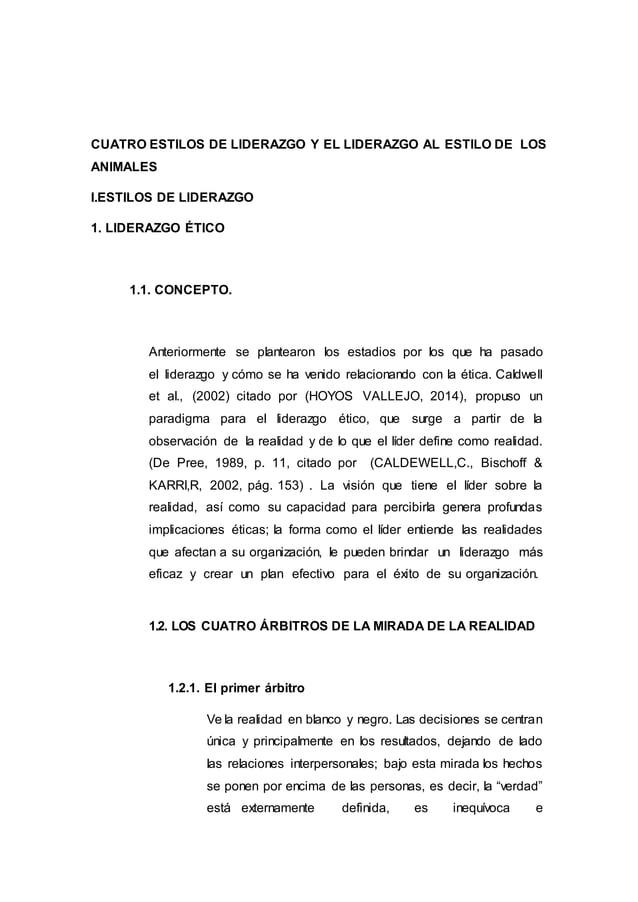 CUATRO ESTILOS DE LIDERAZGO Y EL LIDERAZGO AL ESTILO DE LOS ANIMALES I.ESTILOS DE LIDERAZGO 1. LIDERAZGO ÉTICO 1.1. CONCEP...