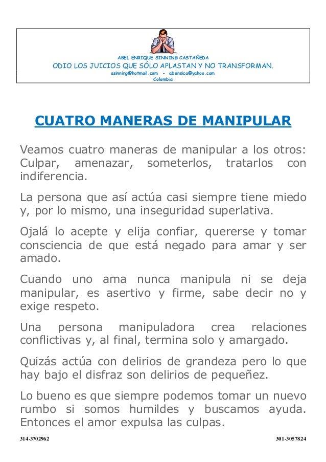 ABEL ENRIQUE SINNING CASTAÑEDA ODIO LOS JUICIOS QUE SÓLO APLASTAN Y NO TRANSFORMAN. asinning@hotmail.com - abensica@yahoo....