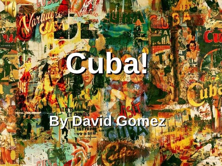 Cuba! By David Gomez