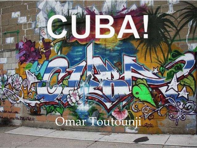 Omar Toutounji 10/20/2013  1