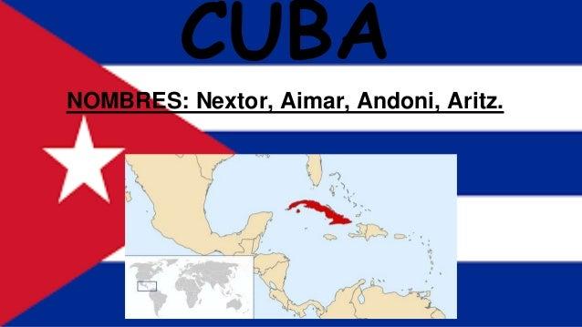 CUBA NOMBRES: Nextor, Aimar, Andoni, Aritz.