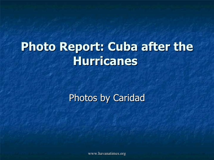 Photo Report: Cuba after the Hurricanes  Photos by Caridad