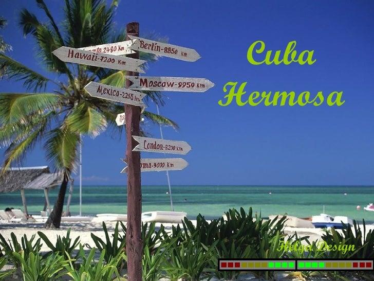 Cuba Hermosa Helga Design