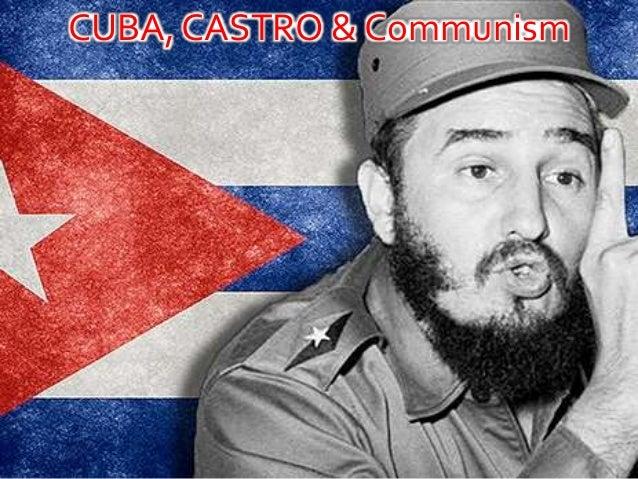 CUBA, CASTRO & Communism