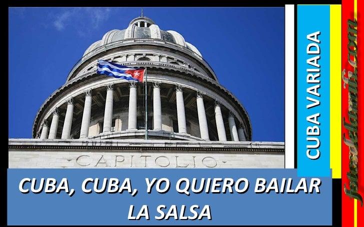 Cuba Cuba Yo Quiero Bailar La Salsa Vu