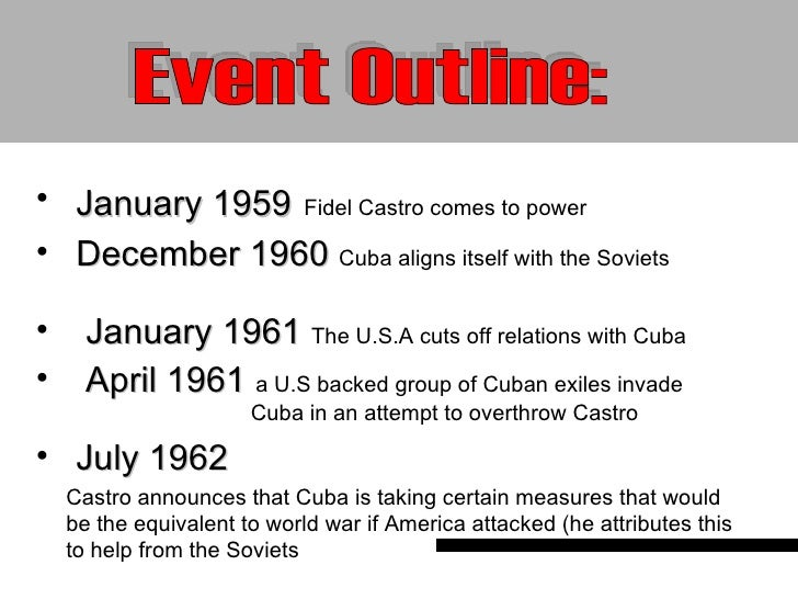 An overview of the cuban missile crisis