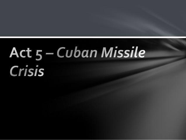 cuban missile crisis lesson slides. Black Bedroom Furniture Sets. Home Design Ideas
