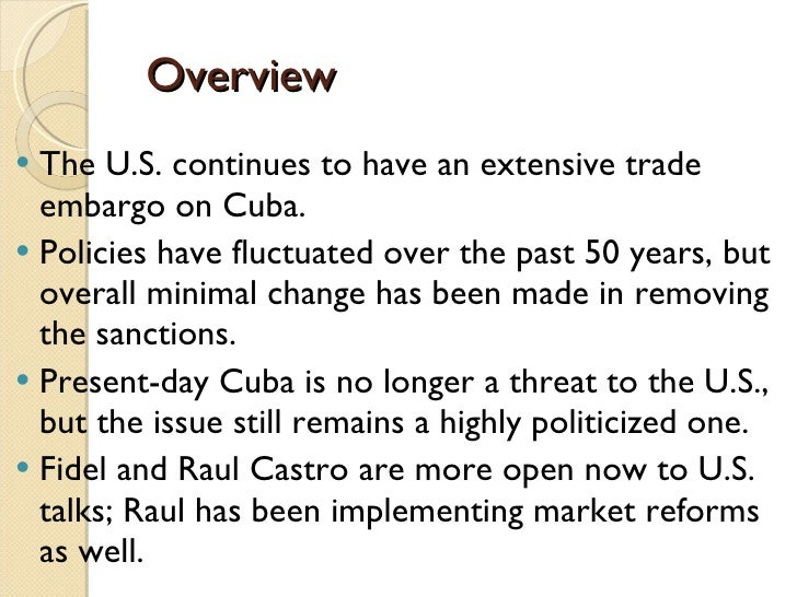 Effects of embargo and cubas chance of removing it