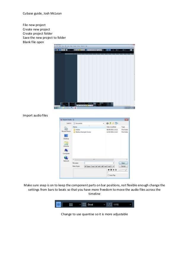 Cubase guide, Josh McLean File new project Create new project Create project folder Save the new project to folder Blank f...