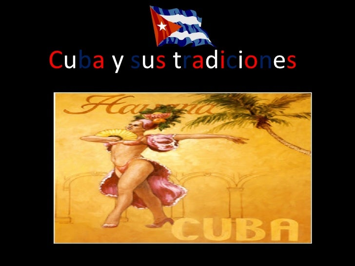 Cuba y sus tradiciones
