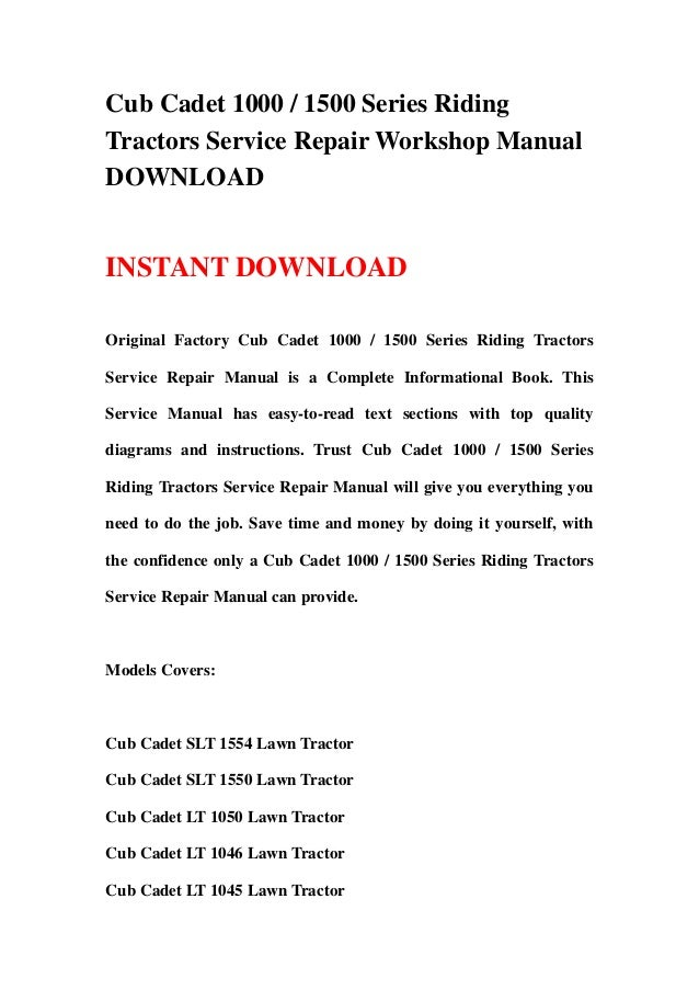 cub cadet 1000 1500 series riding tractors service repair workshop manual 1 638 wiring diagram for cub cadet model 2166 the wiring diagram cub cadet 2166 wiring diagram at virtualis.co