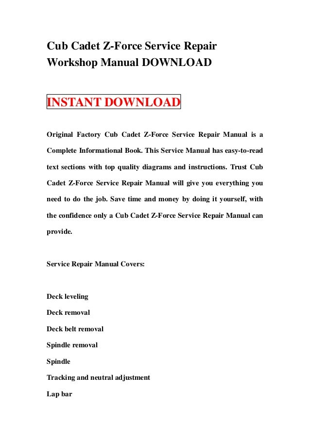 Cub Cadet Z Force Service Repair Workshop Manual Download