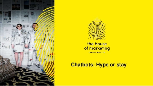 Chatbots: Hype or stay
