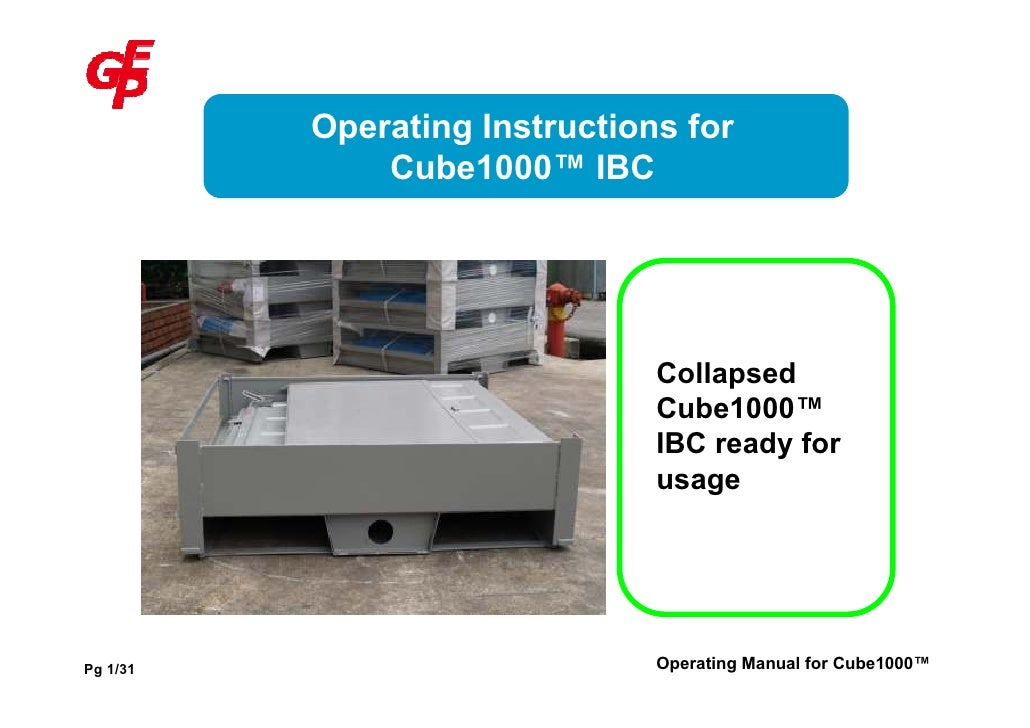 Operating Instructions for               Cube1000™ IBC                                    Collapsed                       ...