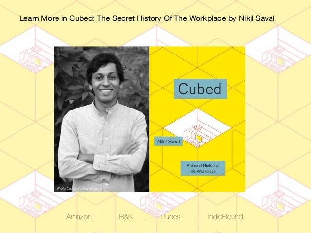 CUBED: Where Did Your Cubicle Come From?
