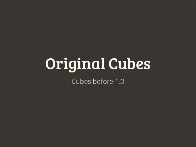 Cubes – pluggable model explained Slide 2