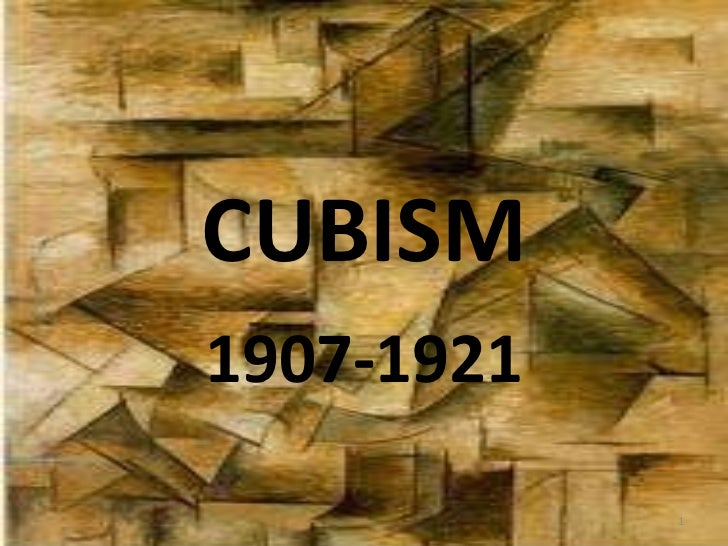 CUBISM 1907-1921