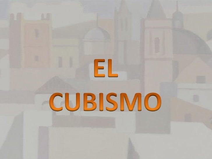 EL CUBISMO<br />