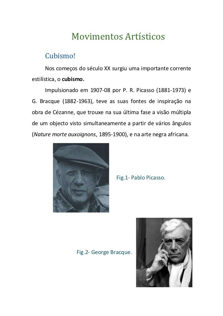 Movimentos Artísticos     Cubismo!     Nos começos do século XX surgiu uma importante correnteestilística, o cubismo.     ...
