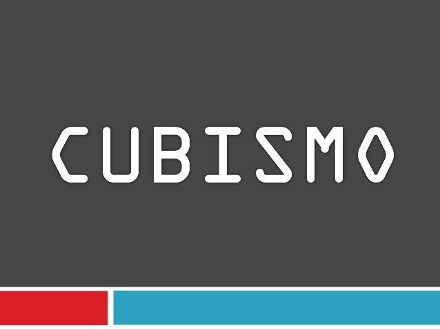 El cubismo es un movimiento de principios del  siglo XX que provocó una ruptura entre laestética clásica y el concepto de ...