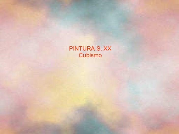 PINTURA S. XX Cubismo